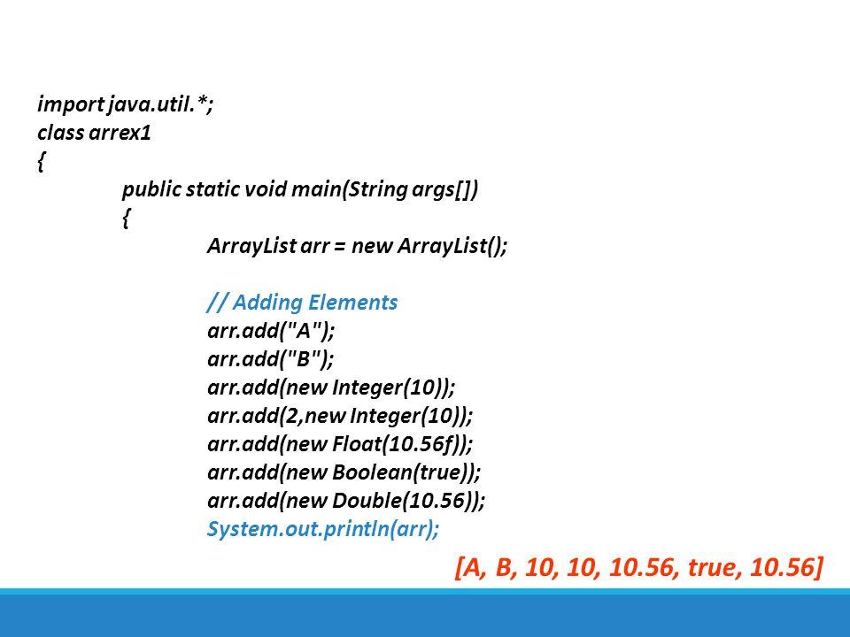 [A, B, 10, 10, 10.56, true, 10.56] import java.util.*; class arrex1 {